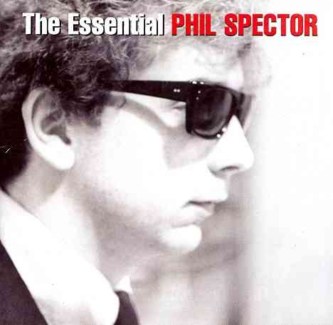 ESSENTIAL PHIL SPECTOR BY SPECTOR,PHIL (CD)