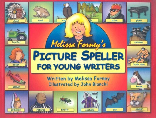Melissa Forney's Picture Speller for Young Writers By Forney, Melissa