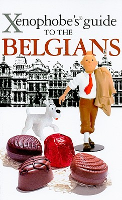 Xenophobe's Guide to the Belgians By Mason, Antony